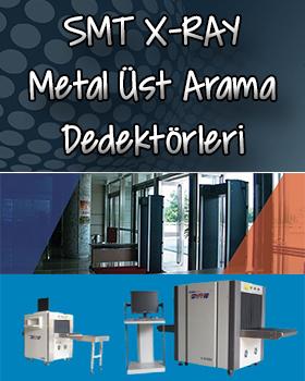 SMT X-RAY & Metal Üst Arama Dedektörleri